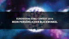 ESC 2016: Mein persönlicher Blickwinkel (1/6)