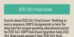 UOP E Assignments is supplying fantastic online educational tutorial for UOP students. Get hurry up and download the latest study material like ECO 561 UOP Final Exam Question help,  ECO 561 final exam answers free, ECO 561 final exam question and answers, ECO 561 final exam 39 questions, ECO 561 final exam 2016: http://www.uopeassignments.com/university-of-phoenix/ECO-561.html
