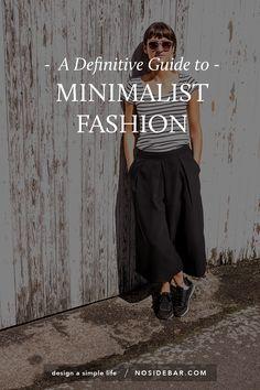 A Definitive Guide to Minimalist Fashion