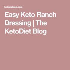 Easy Keto Ranch Dressing | The KetoDiet Blog