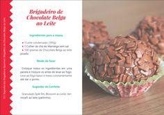 Receita Brigadeiro Gourmet de Chocolate Belga ao Leite. Trecho retirado do livro Segredo dos Brigadeiros Gourmet, da Carol Mendes. Acesse a resenha completa no site http://receitasdocesparavender.com/