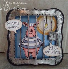 """pig inmate"" digi image by Hambo Stamps, card by Jane Elizabeth France"