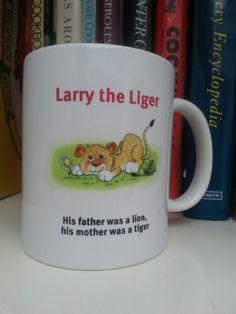 Larry the Liger mug :)