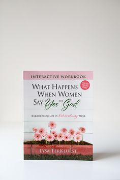 What Happens When Women Say Yes To God Participant's Guide – P31 Bookstore