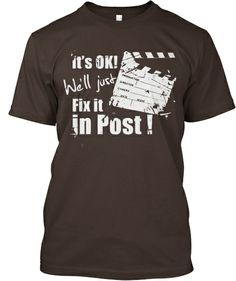 Just Fix It In Post - Graphic Tees #filmmaking #movies