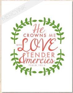 Psalm 103:4 CROWNED with LOVE Faith Print - Christian Wall Art - Nursery Scripture Art for Baby Girl Teen Room Decor