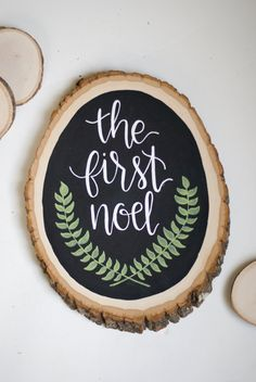 The First Noel Chalkboard Wood Slice Christmas by HeartcraftedCo: fun idea for Christmas gifts,  ornaments (add photo + decoupage)