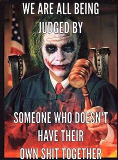 We are all being judged..