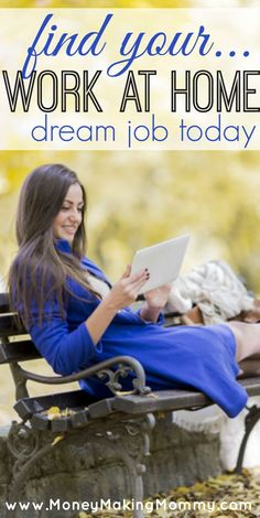 Work at home, work from anywhere. The jobs are out there! See all the latest work at home job leads at http://MoneyMakingMommy.com. Every day the job board has new jobs posted that allow you to work from home, freelance or telecommute. Many moms are successfully working from home these days - many with full-time careers that also provide benefits like 401K, insurance and paid vacation days. This free job lead board has been helping moms find work at home since 1999!