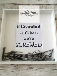 If Grandad cant fix it were screwed frame. Wording can be changed to suit your requirements. Please just let us know Please specify choice of Black or White frame. Frame size 9 x 9 inch frame. Screws included however they will be packaged separately for you to add to minimise damage to frame during transit.