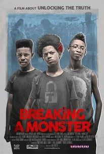 Breaking a Monster. Chronicles the break-out year of the band Unlocking the Truth. Directed by Luke Meyer. 2015