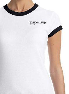 Stay Wierd T shirt – Fresh-tops.com