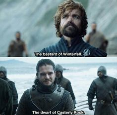 The bastard of Winterfell and the dwarf of Casterly Rock, finally together again. Game of Thrones. ASOIAF