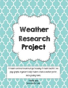 Students will work independently or with a partner to create a poster about a weather topic of their choosing. This is a fun project that allows for student choice. Great as a culminating activity after a weather unit or a way to personalize your instruction about weather.