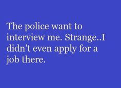 Police interview