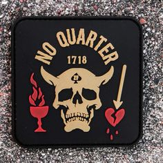 No Quarter Patch Pvc Patches, Tactical Patches, Cool Patches, Pin And Patches, Viking Quotes, Chill, Dead On Arrival, No Quarter, Airsoft Gear