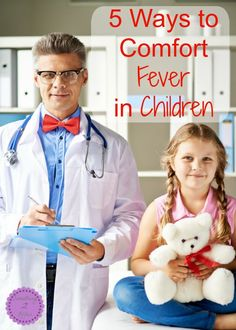 A #child's #fever is a stressful situation for any #parent. Here are 5 ways to keep calm and comfort your #sick #children when they have a fever. #health #parenting