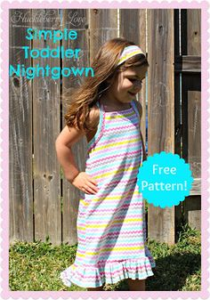 Huckleberry Love: Simple Toddler Nightgown {Free Pattern}