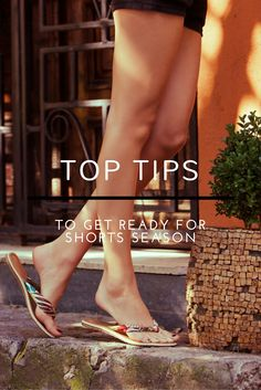 Top Tips to Get Ready For Shorts Season - #ad