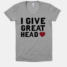 I Give Great Head