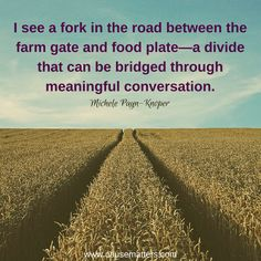 Tired of the divide between farm and food? Consider how a conversation can bridge that gap by focusing on the other person.