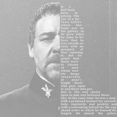 Oh, Javert, how I love thee... @Nina Horan read the words.. Vagabond
