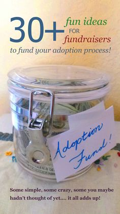 More than 30 different adoption fundraisers to consider while trying to cut costs and raise money as you prepare to adopt!