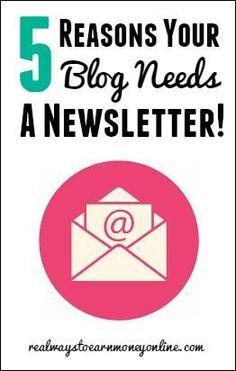 5 reasons your blog needs a newsletter. blogging tools, #blog #blogging #success
