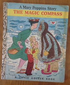 "1953 - Little Golden Book - ""The Magic Compass, A  Mary Poppins Story"" -  First Edition A 