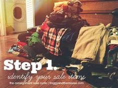 The Consignment Sale Cycle – Step One - Identifying your sale items