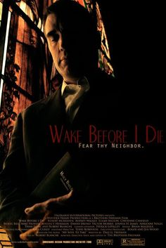 Wake Before I Die - Christian Movie/Film on DVD. After moving his family to a small Northwest town, Pastor Dan Bennett begins to suspect that all might not be as idyllic as he first imagined.  http://www.christianfilmdatabase.com/review/wake-before-i-die/