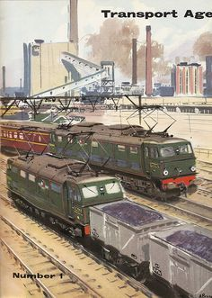 "British Railways ""Transport Age"" magazine cover, showing DC electric locomotives, 1957. (Image by mikeyashworth, via Flickr.)"