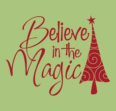 Believe in the Magic...