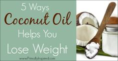 How Coconut Oil Can Help You Lose Weight - Primally Inspired