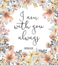 Bible Verse I Am With You Always Canvas Print by walk-by-faith - Jesus Quote - Christian Quote - Bible Verse I Am With You Always Canvas Print The post Bible Verse I Am With You Always Canvas Print by walk-by-faith appeared first on Gag Dad. Bible Scriptures, Encouraging Bible Verses, Cute Bible Verses, Bible Verses About Faith, Bible Verse Art, Inspiring Bible Verses, Inspirational Bible Quotes, Calligraphy Quotes Scriptures, Bible Verses
