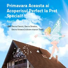 Profită de -25% Discount la Decra, Acoperișul Perfect ! Contactează-ne www.decra.ro