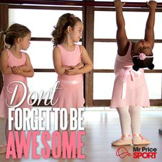 Be awesome! #maxed #mrpsport Need Motivation, Ballerinas, Don't Forget, Ballet Skirt, Inspire, Dance, Awesome, Inspiration, Dancing