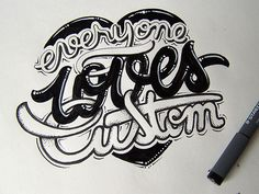 """Everyone loves custom"" - Lettering Works by Joachim VU - #typography #type"