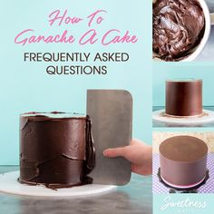 """All the answers to the frequently asked questions from my super popular """"How to Ganache a Cake"""" tutorial. Like… what kind of cream should I use to make ganache? My ganache split! What do I do? Where did you get your ganache scraper? Where can I buy some acrylic ganache boards? Find all those answers, and more, right here!"""