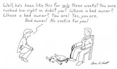 Bad Owner....true i would love to say this sometimes!