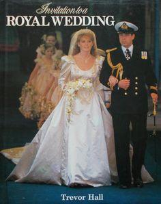 Invitation to a Royal Wedding-Prince Andrew and Sarah Ferguson-Hardcover-1986
