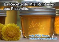 La Recette du Miel Printanier aux Pissenlits.