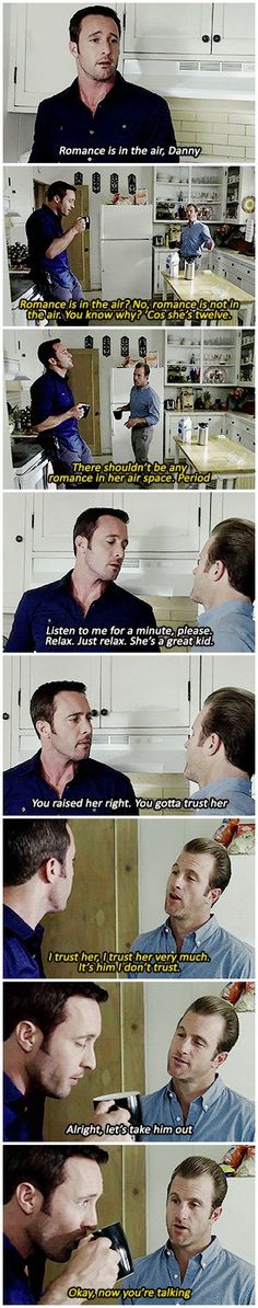They're two kids talking about candy the day before Valentine's day. #steve mcgarrett #danny williams #h50 5.15