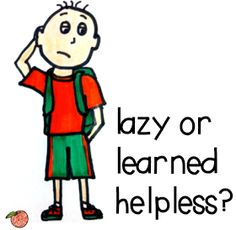 This describes half my class! A Peach for the Teach: Learned Helplessness, Learned Helpfulness, and Differential Diagnoses Classroom Behavior, Classroom Management, Behavior Management, Classroom Ideas, Classroom Quotes, Classroom Organisation, Organization, Learned Helplessness, School Social Work