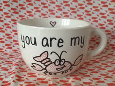 You Are My Lobster Mug on Etsy, $12.00 Valentines gift idea for any friends fan! Ross and Rachel ❤ I WANT IT,  I WANT IT, I WANT IT!!