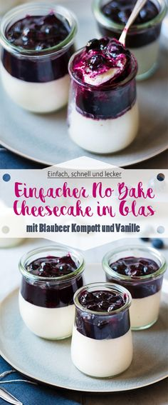 No Bake Cheesecake Dessert em vidro com compota de mirtilo - Dessert im Glas ‼️ - Cheesecake In A Glass, No Bake Cheesecake, Cheesecake Desserts, Blueberry Cheesecake, No Bake Desserts, Easy Desserts, Dessert Recipes, Healthy Desserts, Blueberry Desserts