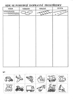 Dopravní prostředky Transportation Worksheet, Transportation Theme Preschool, Preschool Themes, Kindergarten Worksheets, Kindergarten Report Cards, Happy Birthday Nephew, Social Studies Worksheets, School Holidays, Book Activities
