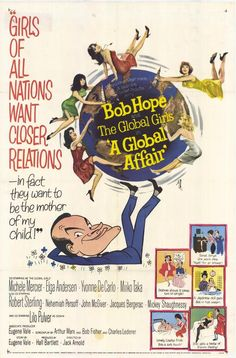 Bob Hope, Liselotte Pulver, Elga Andersen, Michèle Mercier, and Miiko Taka in A Global Affair John Mcgiver, 1960s Movies, Michele Mercier, Coen Brothers, Film Theory, Cinema Posters, Film Posters, Yvonne De Carlo, Bob Hope