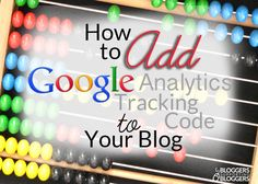 If you are serious about blogging (or ever plan to be) you need to be using Google Analytics tracking code on your blog.
