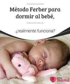 Método #Ferber para #dormir al bebé, ¿realmente funciona? El #Método Ferber crea mucha #controversia. ¿Funciona? ¿Debemos dejar nuestros #hijos llorando? Las madres dicen no y el enfoque cambió en 2006. ¡Conócelo!